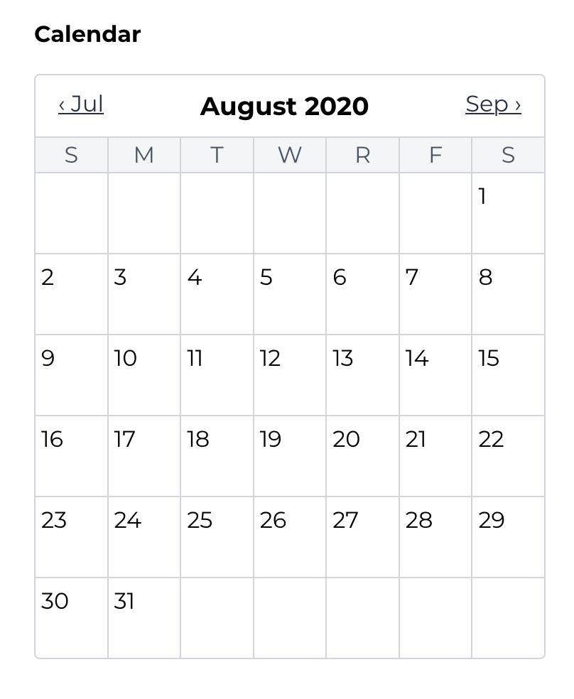 A picture of a blank calendar. Before you begin writing, your calendar is blank.